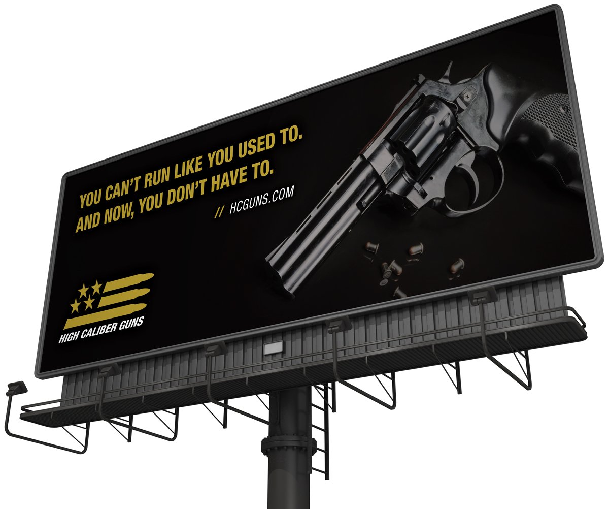 Out of home campaign including newly branded billboard designs for High Caliber Guns in Mississippi.